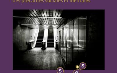 À la rencontre de la personne sans-abri : complexité et intrication des précarités sociales et mentales